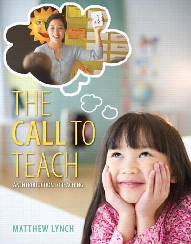 9780132908245: The Call to Teach: An Introduction to Teaching