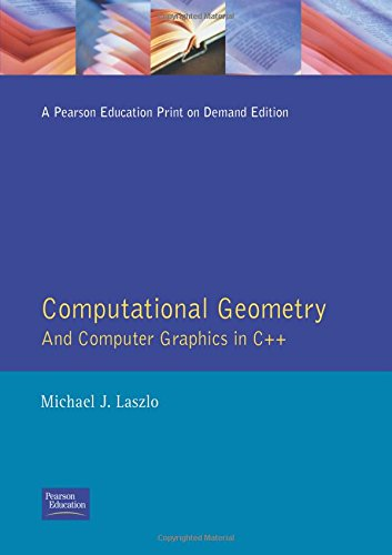 9780132908429: Computational Geometry and Computer Graphics in C++