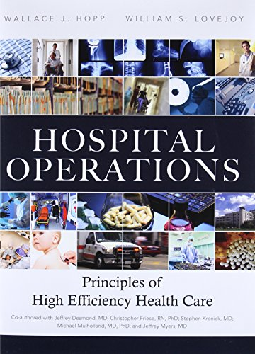 9780132908665: Hospital Operations: Principles of High Efficiency Health Care