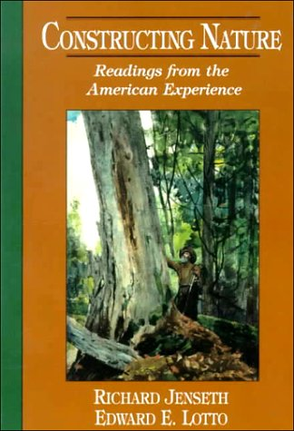 9780132908757: Constructing Nature: Readings from the American Experience