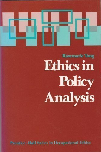 9780132909174: Ethics in Policy Analysis (Occupational Ethics Series)