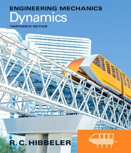Engineering Mechanics: Dynamics (13th Edition): Hibbeler, Russell C.
