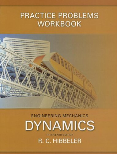Practice Problems Workbook for Engineering Mechanics: Dynamics: Russell C. Hibbeler