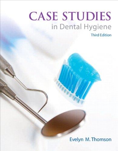 9780132913089: Case Studies in Dental Hygiene