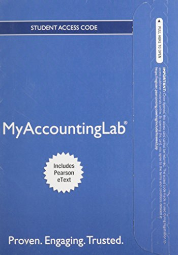 9780132913690: NEW MyLab with Pearson eText -- Access Card -- for Accounting: The Financial Chapters (MyAccountingLab (Access Codes))