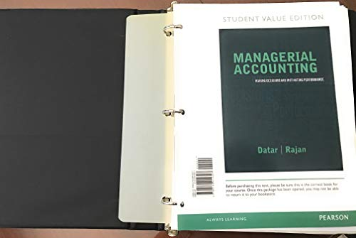 9780132914307: Managerial Accounting: Decision Making and Motivation Performance, Student Value Edition