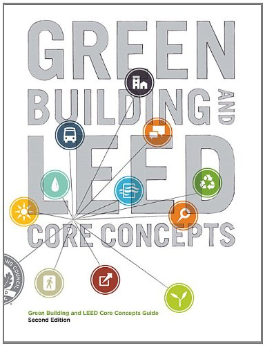 9780132915090: Green Building and LEED Core Concepts (2nd Edition)