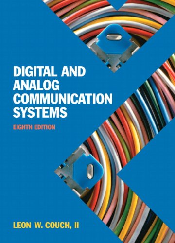 Digital & Analog Communication Systems (8th Edition): Couch, Leon W.