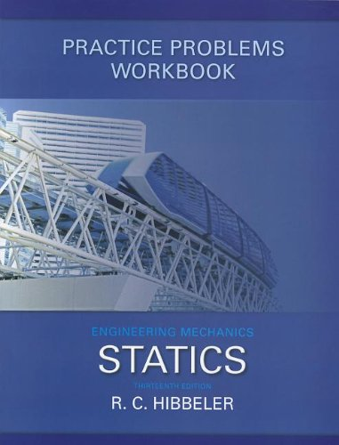 9780132915595: Practice Problems Workbook for Engineering Mechanics: Statics