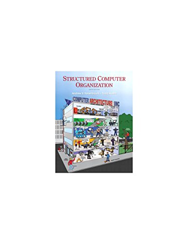 Structured Computer Organization (6th Edition): Tanenbaum, Andrew S.,