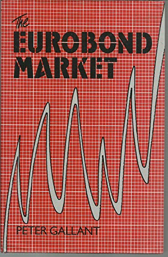 9780132918732: The Eurobond Market