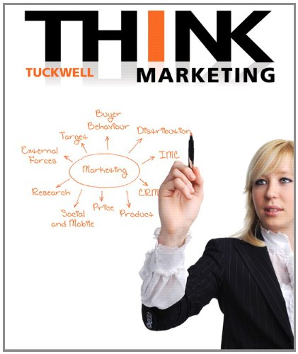 THINK Marketing, First Canadian Edition: Tuckwell, Keith J.