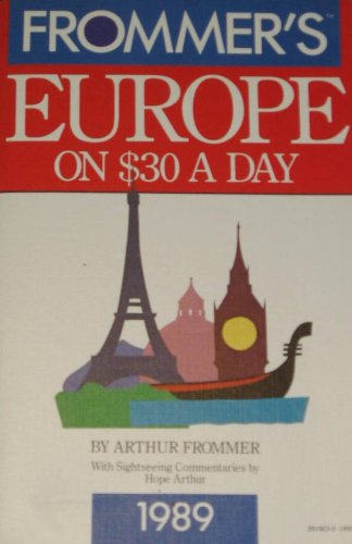 9780132919234: Europe on Thirty Dollars a Day (Frommer's Dollar-a-Day Guides Series)