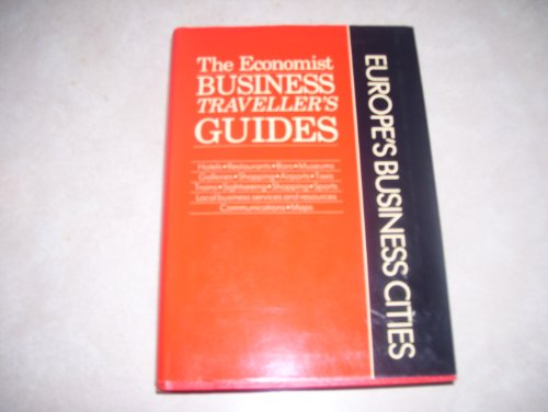 9780132919722: Europe's Business Cities (Economist Business Traveler's Guides)