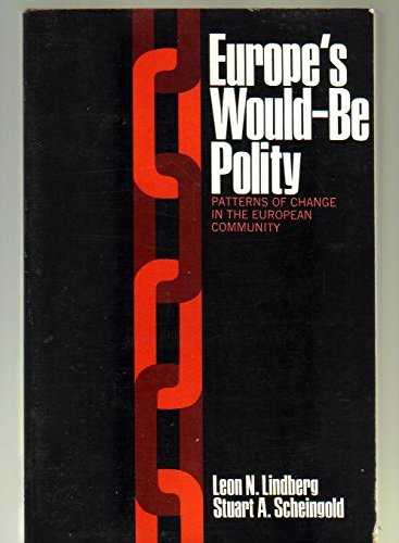 9780132919975: Europe's would-be polity : patterns of change in the European community