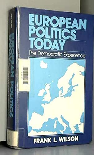 9780132920124: European Politics Today: The Democratic Experience
