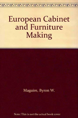 9780132920612: European Cabinet and Furniture Making