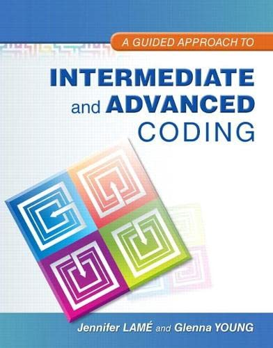 9780132920711: A Guided Approach to Intermediate and Advanced Coding (MyHealthProfessionsLab Series)