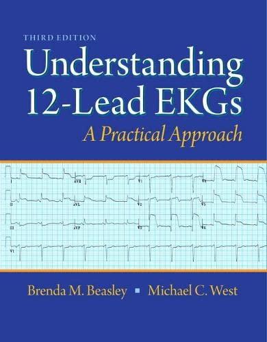 9780132921060: Understanding 12-Lead EKGs (3rd Edition)