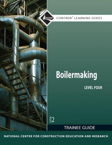 Boilermaking Level 4 Trainee Guide (Paperback): Nccer