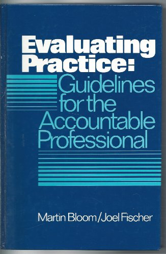 9780132923187: Evaluating Profession: Guidelines for the Accountable Profession (International Series in Social Work Practice)