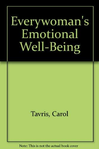 9780132923439: Everywoman's Emotional Well-Being: Heart and Mind, Body and Soul