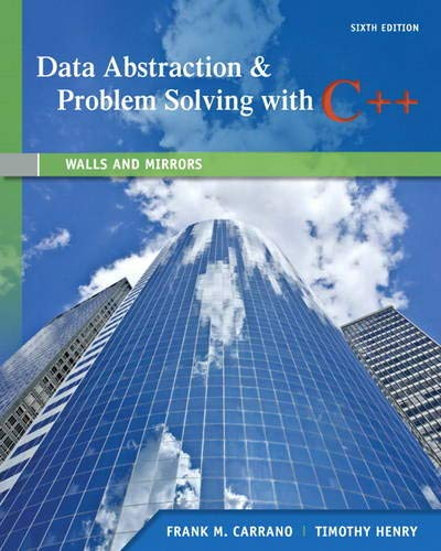 Data Abstraction & Problem Solving with C++: Frank M. Carrano,