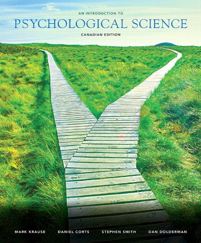 An Introduction to Psychological Science, First Canadian: Dolderman, Dan, Smith,