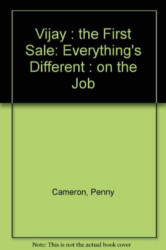 9780132924672: Vijay: The First Sale (Everything's Different : on the Job)
