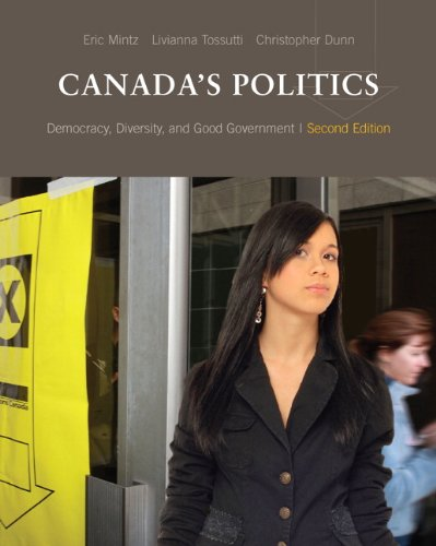 9780132924696: Democracy, Diversity and Good Government: An Introduction to Politics in Canada (2nd Edition)