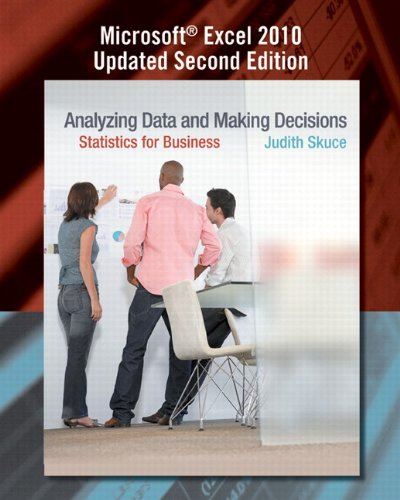 9780132924962: Analyzing Data and Making Decisions: Statistics for Business, Microsoft Excel 2010 Updated Second Edition with MyStatLab (2nd Edition)
