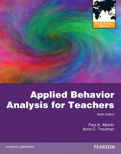 9780132925266: Applied Behavior Analysis for Teachers: International Edition