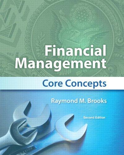 Financial Management: Core Concepts Plus MyFinanceLab with