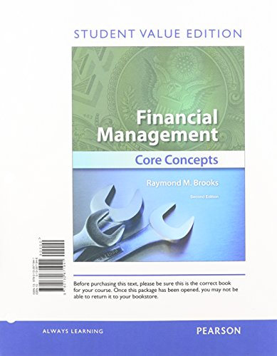 Financial Management: Core Concepts, Student Value Edition Plus NEW MyFinanceLab with Pearson eText...
