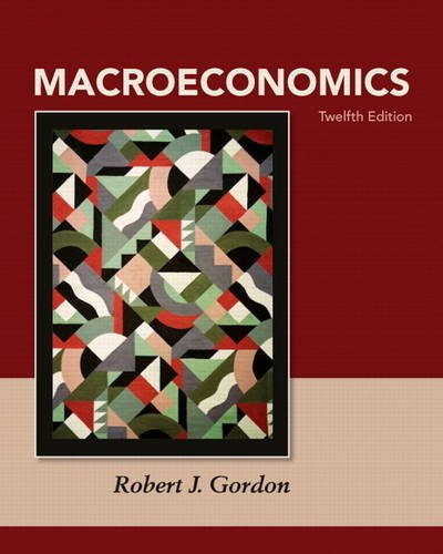 Macroeconomics Plus NEW MyEconLab with Pearson eText -- Access Card Package (12th Edition): Gordon,...