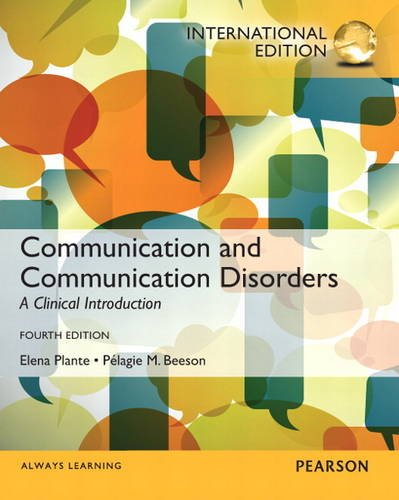 9780132926386: Communication and Communication Disorders: A Clinical Introduction