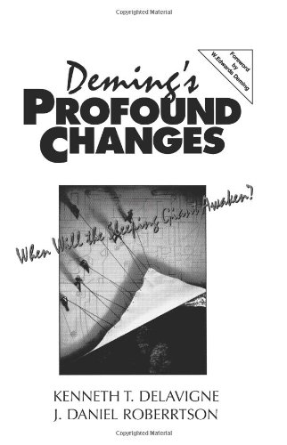 9780132926904: Deming's Profound Changes: When Will the Sleeping Giant Awaken?