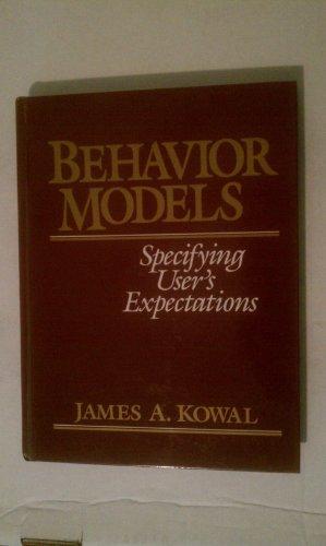 9780132927154: Behavior Models: Specifying User's Expectations