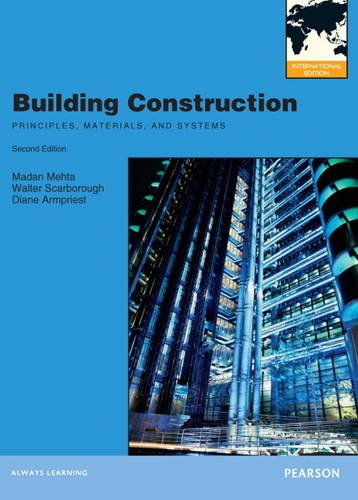 9780132927291: Building Construction: Principles, Materials, & Systems