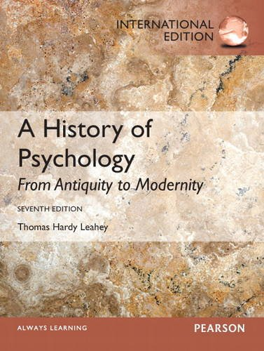 9780132929509: A History of Psychology: From Antiquity to Modernity