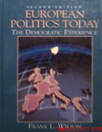 9780132929547: European Politics Today: The Democratic Experience