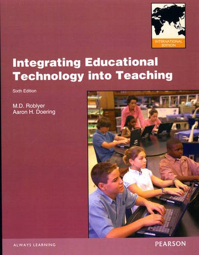9780132929615: Integrating Educational Technology Into Teaching