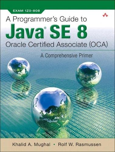 9780132930215: A Programmer's Guide to Java SE 8 Oracle Certified Associate (OCA)