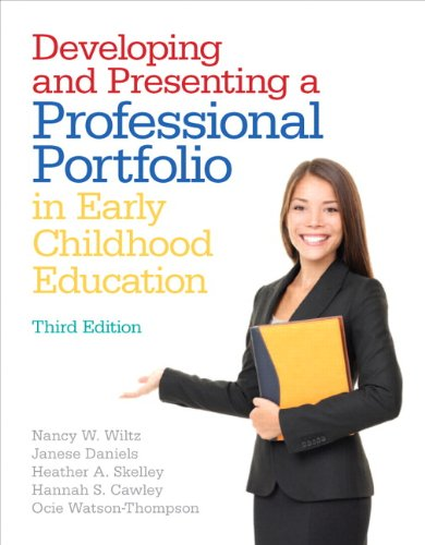 9780132930383: Developing and Presenting a Professional Portfolio in Early Childhood Education (3rd Edition)