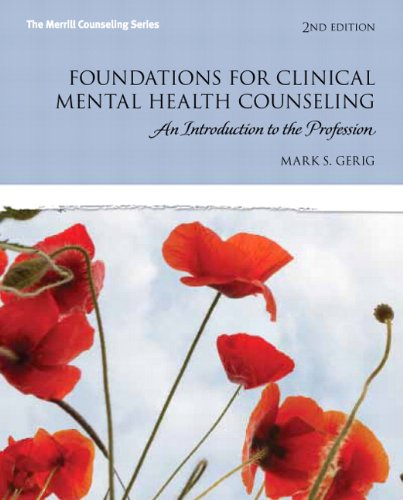 9780132930970: Foundations for Clinical Mental Health Counseling: An Introduction to the Profession (2nd Edition) (The Merrill Counseling)