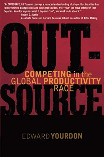 9780132931113: OUTSOURCE: Competing in the Global Productivity Race (Yourdon Press)