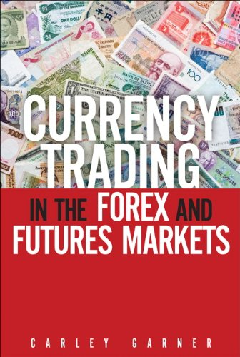 9780132931373: Currency Trading in the Forex and Futures Markets