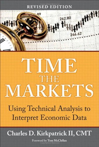 9780132931939: Time the Markets: Using Technical Analysis to Interpret Economic Data