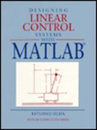 9780132932264: Designing Linear Control Systems with MATLAB