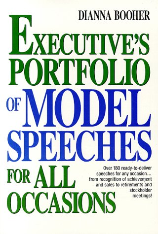 9780132933179: The Executive's Portfolio of Model Speeches for All Occasions (Business Classics (Paperback Prentice Hall))